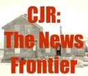 Visit CJR - The News Frontier